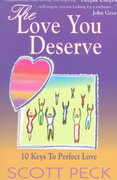 The Love You Deserve 1st Edition 9780965997638 0965997634
