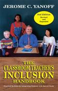 The Classroom Teacher's Inclusion Handbook 2nd edition 9780966594751 0966594754