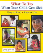 What to Do When Your Child Gets Sick 9th Edition 9780970124500 0970124503