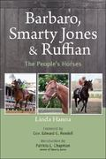Barbaro, Smarty Jones and Ruffian 0 9780970580450 0970580452