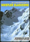 Ski & Snowboard Guide to Whistler Blackcomb 0 9780973259339 0973259337