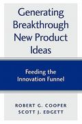 Generating Breakthrough New Product Ideas 0 9780973282726 097328272X