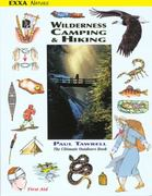 Wilderness Camping and Hiking 1st Edition 9780974082035 0974082031