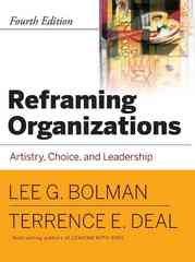Reframing Organizations 4th Edition 9780787987992 0787987999