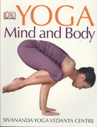 Yoga Mind and Body 1st Edition 9780756636746 0756636744