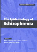 The Epidemiology of Schizophrenia 1st edition 9780521121026 0521121027