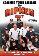 Coaching Youth Baseball the Ripken Way 1st edition 9780736067829 0736067825