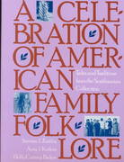 Celebration of American Family Folklore 0 9780938756361 0938756362