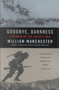Goodbye, Darkness 1st Edition 9780316501118 0316501115