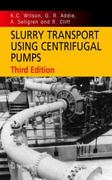 Slurry Transport Using Centrifugal Pumps 3rd edition 9780387232621 0387232621
