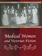 Medical Women and Victorian Fiction 0 9780826215666 0826215661