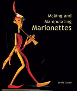 Making and Manipulating Marionettes 0 9781861266637 1861266634