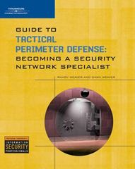 Guide to Tactical Perimeter Defense 1st edition 9781428356306 1428356304