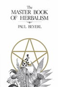The Master Book of Herbalism 0 9780919345539 0919345530