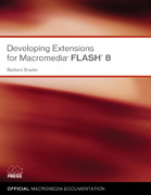 Developing Extensions for Macromedia Flash 8 0 9780321394163 032139416X