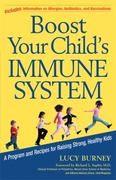 Boost Your Child's Immune System 0 9781557046420 1557046425