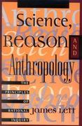 Science, Reason, and Anthropology 1st Edition 9780847685936 0847685934