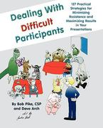 Dealing with Difficult Participants 1st edition 9780787911164 078791116X