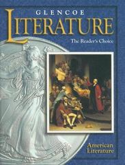 Glencoe Literature: The Reader's Choice, Grade 11, American Literature, Student Edition 1st Edition 9780026354233 0026354233