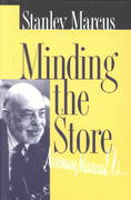 Minding the Store 1st Edition 9781574411393 157441139X