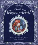 Wizardology: A Guide to Wizards of the World 0 9780763637101 0763637106