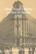 Other People's Money and How the Bankers Use It 1st edition 9780312103149 031210314X