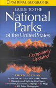 National Geographic Guide to the National Parks of the United States 3rd edition 9780792270287 0792270282