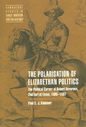 The Polarisation of Elizabethan Politics 0 9780521019415 0521019419