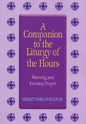 A Companion to the Liturgy of the Hours 0 9780899424323 0899424325
