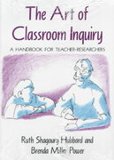 The Art of Classroom Inquiry 1st Edition 9780435087623 0435087622