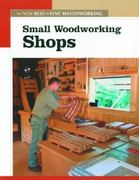 Small Woodworking Shops 0 9781561586868 1561586862