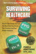 Surviving Healthcare 1st Edition 9780975456057 0975456059