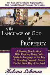 The Language of God in Prophecy 0 9780975913130 0975913131