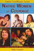 Native Women of Courage 0 9780977918324 0977918327