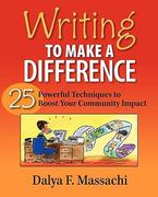 Writing to Make a Difference 1st Edition 9780978883607 0978883608