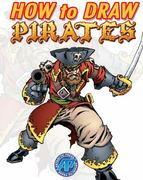 How to Draw Pirates 0 9780979272370 0979272378