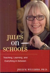 Jules on Schools 1st Edition 9780979488320 097948832X