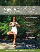 Yoga Calm for Children 0 9780979928901 0979928907