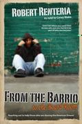 From the Barrio to the Board Room 2nd Edition 9780981454528 0981454526