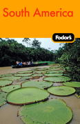 Fodor's South America, 8th Edition 8th edition 9781400006861 1400006864