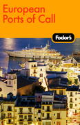 Fodor's European Ports of Call, 1st Edition 1st edition 9781400007554 1400007550