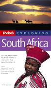 Fodor's Exploring South Africa, 5th Edition 5th edition 9781400016242 140001624X