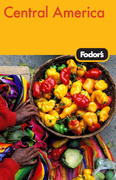Fodor's Central America, 3rd Edition 3rd edition 9781400019083 1400019087