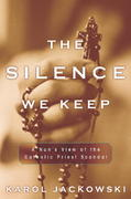 The Silence We Keep 1st edition 9781400050550 1400050553