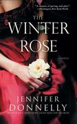 The Winter Rose 0 9781401307462 1401307469