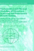Mathematical and Physical Modelling of Microwave Scattering and Polarimetric Remote Sensing 1st edition 9781402001222 1402001223
