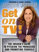 Get on TV! 1st Edition 9781402205910 1402205910
