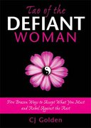Tao of the Defiant Woman 0 9781402210181 1402210183