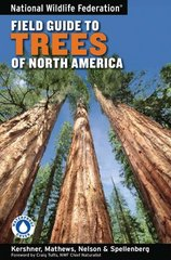 National Wildlife Federation Field Guide to Trees of North America 1st Edition 9781402738753 1402738757