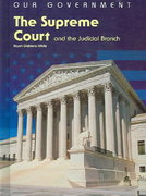 The Supreme Court and the Judicial Branch 0 9781403466037 1403466033